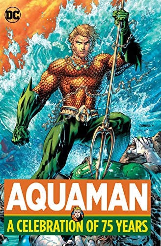 Aquaman A Celebration of 75 Years HC: Various