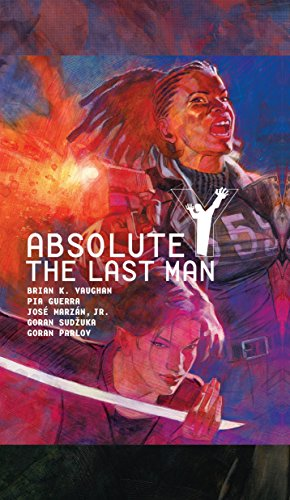 Absolute Y: The Last Man Vol. 2: Vaughan, Brian K.
