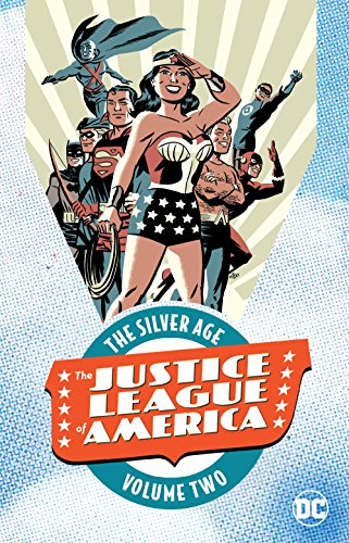 Justice League Of America The Silver Age 2