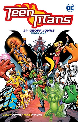 Teen Titans By Geoff Johns Book One: