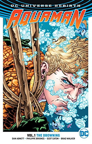 9781401267827: Aquaman TP Vol 1 The Drowning (Rebirth)
