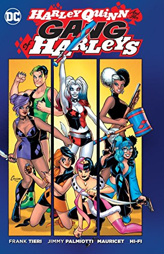 Harley Quinn And Her Gang Of Harleys: