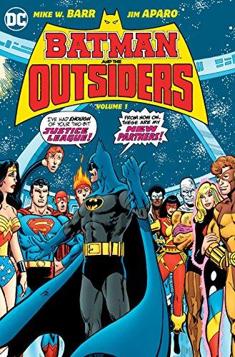 Batman & the Outsiders Vol. 1 (Batman and the Outsiders)