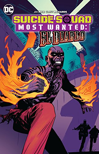 Suicide Squad Most Wanted: El Diablo: