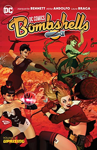 Dc Comics: Bombshells Vol. 3: