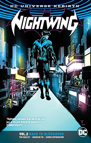 Nightwing Vol. 2: Back to Blüdhaven (Rebirth): Tim Seeley