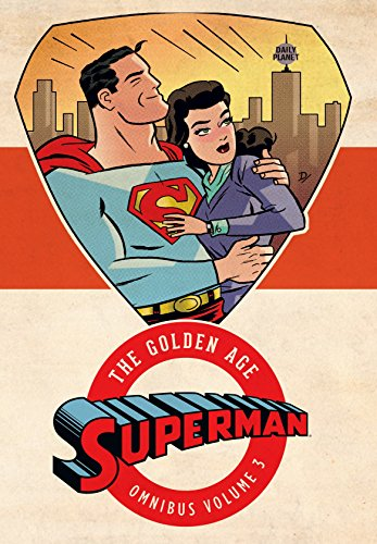 Superman: The Golden Age Vol. 3: