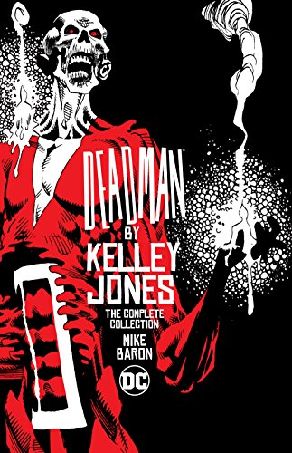 Deadman By Kelley Jones: The Complete Collection: