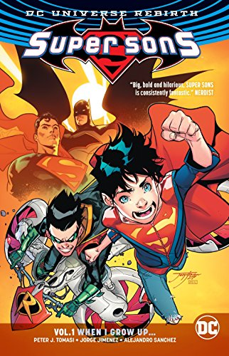 Super Sons Vol. 1 (Rebirth) (Paperback)
