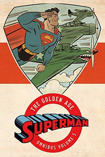 Superman: The Golden Age Omnibus Vol. 5: