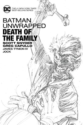 Batman Unwrapped: Death Of The Family:
