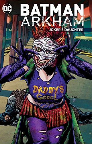 Batman Arkham: Joker's Daughter Format: Paperback