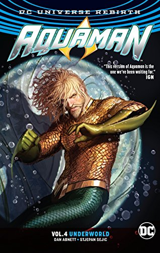 Aquaman Vol. 4 Underworld Part 1 (Rebirth) (Paperback)