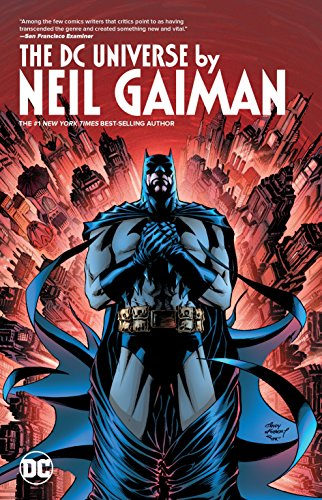 DC Universe by Neil Gaiman: Neil Gaiman