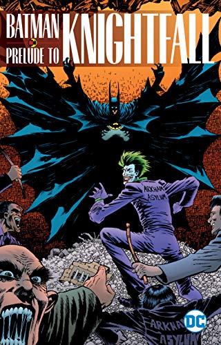 9781401284220: Batman: Prelude to Knightfall (Batman knightfall)