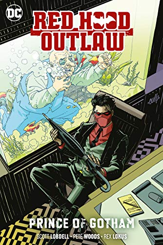 9781401295103: Red Hood: Outlaw Vol. 2: Prince of Gotham