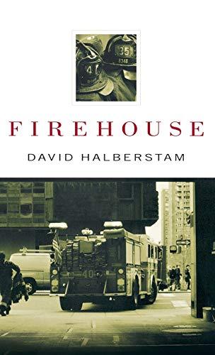 Firehouse: Halberstam, David