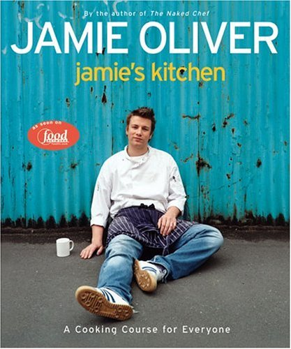 Jamie's Kitchen (Hardcover): Jamie Oliver
