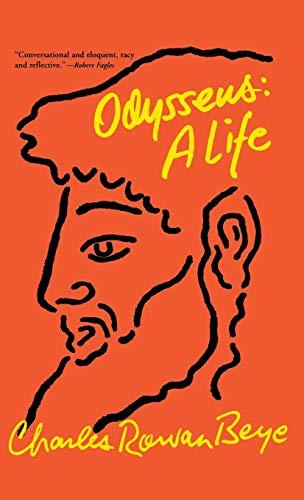 Odysseus: A Life (1401300243) by Beye, Charles Rowan