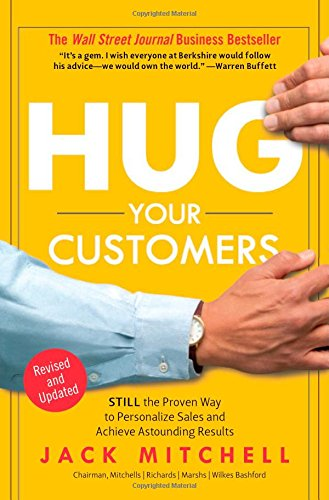 9781401300340: Hug Your Customers: The Proven Way to Personalize Sales and Achieve Astounding Results