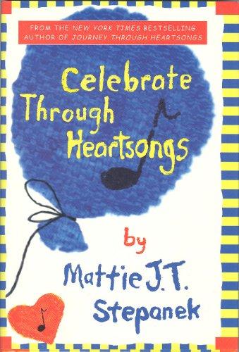 9781401300357: Celebrate Through Heartsongs