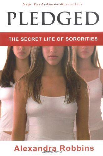 9781401300463: Pledged: The Secret Life of Sororities