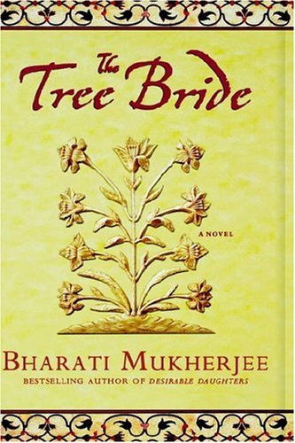 The Tree Bride (1401300588) by Bharati Mukherjee