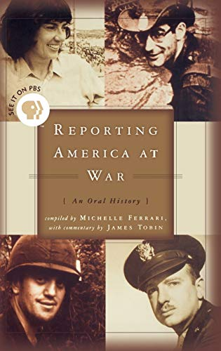 Reporting America At War: An Oral History: James Tobin, Michelle