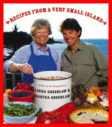 Recipes from a Very Small Island: Greenlaw, Linda; Greenlaw,