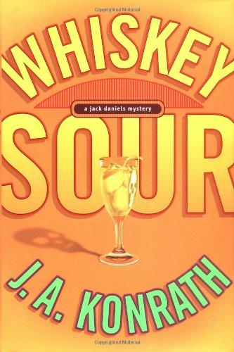 Whiskey Sour (Signed, Dated, Promo): Konrath, Joe;Konrath, J. A.
