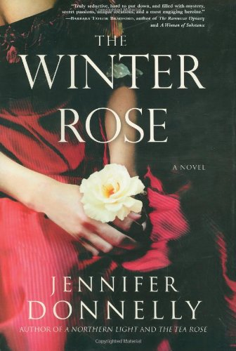 The Winter Rose (1401301037) by Jennifer Donnelly