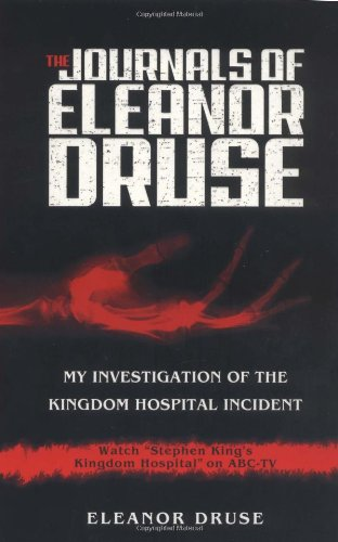 9781401301231: The Journals of Eleanor Druse: My Investigation of the Kingdom Hospital Incident