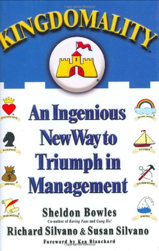 9781401301354: Kingdomality: An Ingenious New Way to Triumph in Management