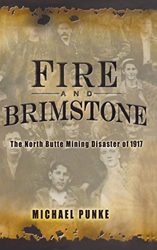 9781401301552: Fire and Brimstone: The North Butte Mining Disaster of 1917