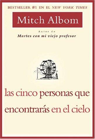 9781401301729: Las Cinco Personas que Encontaras en el Cielo (Spanish Edition)