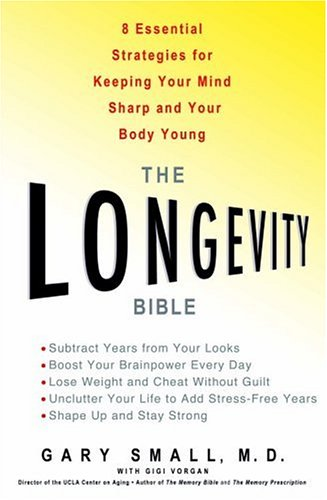 9781401301842: The Longevity Bible: 8 Essential Strategies for Keeping Your Mind Sharp and Your Body Young