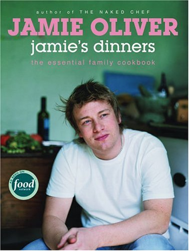 9781401301941: Jamie's Dinners: The Essential Family Cookbook