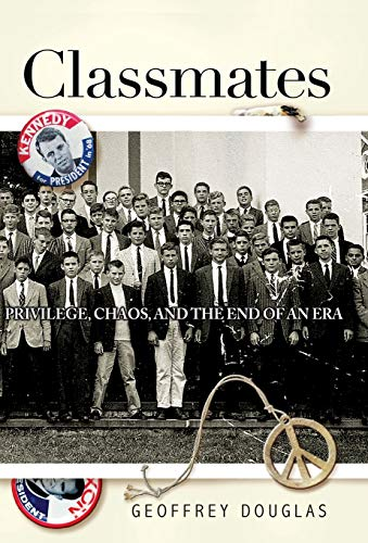 9781401301965: The Classmates: Privilege, Chaos, and the End of an Era