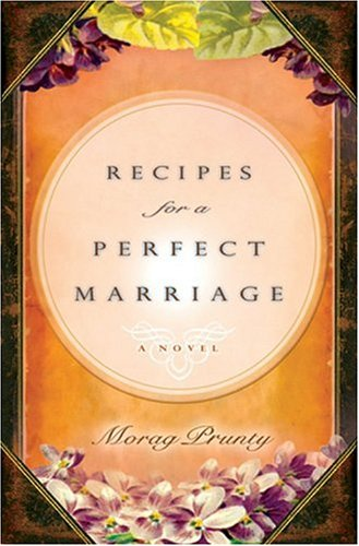 9781401301972: Recipes for a Perfect Marriage
