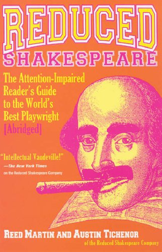 9781401302207: Reduced Shakespeare: The Attention-Impaired Reader's Guide to the World's Best Playwright [Abridged]