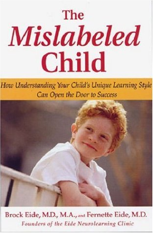 9781401302252: The Mislabeled Child: How Understanding Your Child's Unique Learning Style Can Open the Door to Success