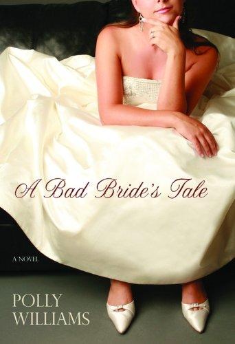 9781401302320: A Bad Bride's Tale