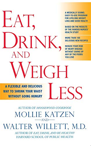 9781401302498: Eat, Drink, and Weigh Less: A Flexible and Delicious Way to Shrink Your Waist Without Going Hungry