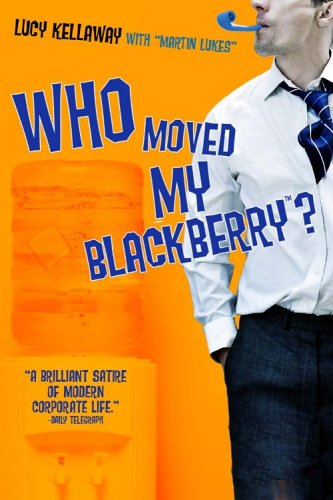 9781401302511: Who Moved My BlackBerry?
