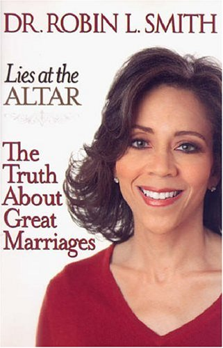9781401302566: Lies at the Altar: The Truth About Great Marriages