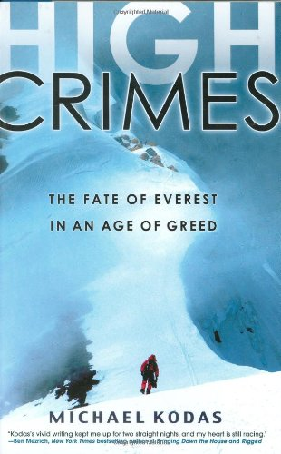 9781401302733: High Crimes: The Fate of Everest in an Age of Greed
