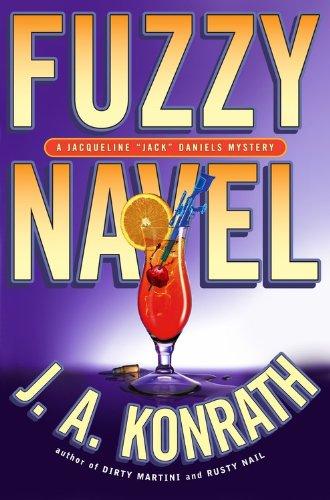 "9781401302801: Fuzzy Navel: A Jacqueline ""Jack"" Daniels Mystery"