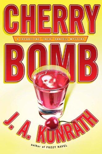 Cherry Bomb (Jacqueline): J. A. Konrath