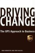 9781401302887: Driving Change: The UPS Approach to Business