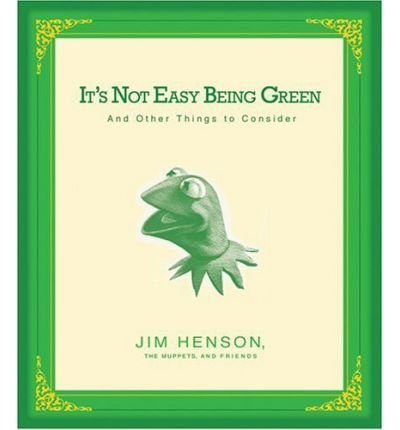 9781401302948: It's Not Easy Being Green: And Other Thing to Consider